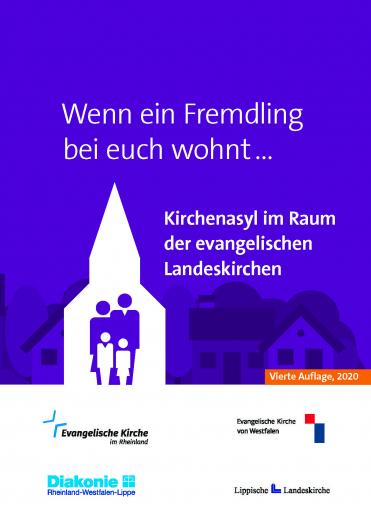 Wenn ein Fremdling bei euch wohnt... - KirchenAsyl im Raum der evangelischen Landeskirchen